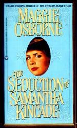 The Seduction of Samantha Kincade - Maggie Osborne