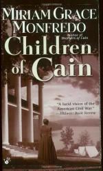 Children Of Cain - Miriam Grace Monfredo