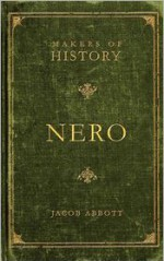 Nero - Jacob Abbott, Ben House