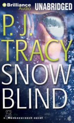 Snow Blind - P J Tracy, Mel Foster