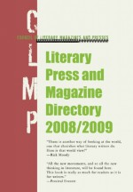 Literary Press and Magazine Directory 2008/2009 - Council of Literary Magazines and Presses, Steve Almond