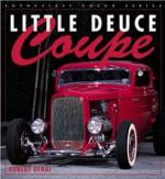 Little Deuce Coupe - Robert Genat