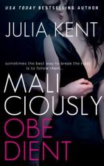 Maliciously Obedient - Julia Kent