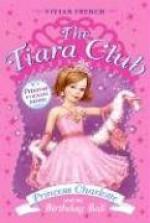 Princess Charlotte and the Birthday Ball - Vivian French, Sarah Gibb