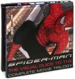 Spider-Man: Book 1 & 2: The Visual Guide to the Complete Movie Trilogy - Alastair Dougall, Laura Gilbert
