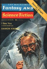 The Magazine of Fantasy and Science Fiction: Special Damon Knight Issue, November 1976 - Edward L. Ferman, Jonathan Swift Somers III, Russell Kirk, Ken Wisman, Joanna Russ, L. Sprague de Camp, Baird Searles, Gahan Wilson, Isaac Asimov, Theodore Sturgeon, Vincent Miranda, John F. Grabowski, David Drake, Damon Knight