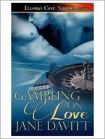 Gambling On Love - Jane Davitt