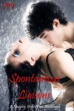 Spontaneous Liaisons - Kiki Howell, Abby Hayes, Jennifer Stone, Vampirique Dezire, C.J. Black, C.M. Owens