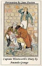 Persuasion and Captain Wentworth's Diary - Amanda Grange, Jane Austen