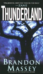 Thunderland - Brandon Massey