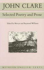 John Clare: Selected Poetry and Prose - John Clare