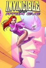 Invincible Presents Atom Eve - Benito Cereno, Bill Crabtree, Nate Bellegarde