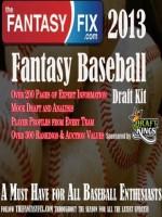 2013 Fantasy Baseball Draft Guide by The Fantasy Fix - Alan Harrison, Brett Talley
