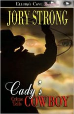 Cady's Cowboy - Jory Strong
