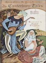 The Canterbury Tales of Geoffrey Chaucer - Special Edition For Young Readers - Gustaf Teuggren, A. Kent Hieatt, Constance Hieatt, Mark Van Doren
