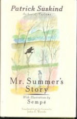Mr. Summer's Story - Patrick Suskind, Sempé