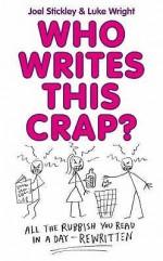 Who Writes This Crap? - Luke Wright