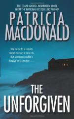 The Unforgiven - Patricia MacDonald
