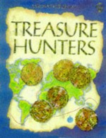 The Usborne Book of Treasure Hunting - Anna Claybourne, Judy Tatchell, Caroline Young