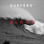 Surfers' Blood - Patrick Trefz, Joel Patterson, Margaret Cohen, Rusty Long