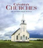 Canadian Churches: An Architectural History - Peter Richardson, Douglas Richardson