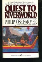 Quest to Riverworld - Philip José Farmer