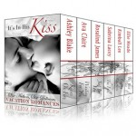 It's In His Kiss Boxed Set - Ashley Blake, Ava Claire, Rosalind James, Sabrina Lacey, Kimball Lee, Ellie Meade