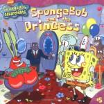SpongeBob and the Princess (SpongeBob SquarePants) - David Lewman