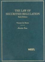 The Law of Securities Regulation, 6th Edition Hornbook - Thomas Lee Hazen