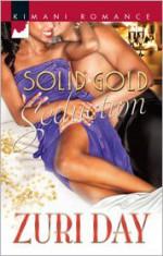 Solid Gold Seduction - Zuri Day