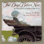 The Days Before Now: An Autobiographical Note - Margaret Wise Brown, Joan W. Blos, Thomas B. Allen