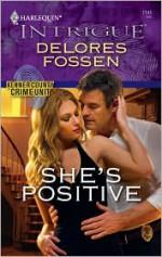 She's Positive - Delores Fossen