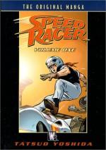 Speed Racer: The Original Manga - Tatsuo Yoshida, Nat Gertler