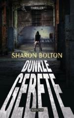 Dunkle Gebete: Thriller (German Edition) - Sharon Bolton, Marie-Luise Bezzenberger