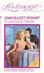 To Love and to Cherish - Joan Elliott Pickart
