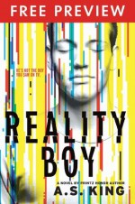 Reality Boy - FREE PREVIEW EDITION (The First 14 Chapters) - A.S. King
