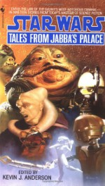 Tales from Jabba's Palace - Kevin J. Anderson