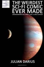 The Weirdest Sci-Fi Comic Ever Made: Understanding Jack Kirby's 2001: A Space Odyssey - Julian Darius
