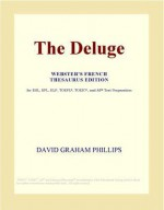 The Deluge - David Graham Phillips