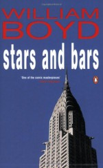Stars and Bars - William Boyd