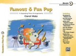 Famous & Fun Pop (Book One-Early Elementary Level) - Carol Matz