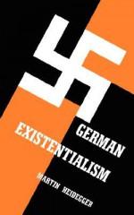 German Existentialism - Martin Heidegger