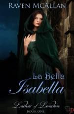 La Bella Isabella - Raven McAllan