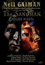 The Sandman: Endless Nights - Bill Sienkiewicz, P. Craig Russell, Glenn Fabry, Frank Quitely, Miguelanxo Prado, Barron Storey, Chris Chuckry, Milo Manara, Neil Gaiman