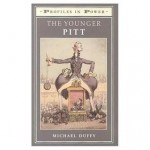 The Younger Pitt (Profiles in Power) - Michael Duffy