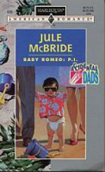 Baby Romeo: P.I. - Jule McBride