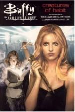 Buffy the Vampire Slayer: Creatures of Habit - Jim Pascoe, Paul Lee