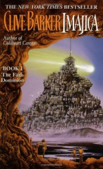 Imajica 1: The Fifth Dominion - Clive Barker