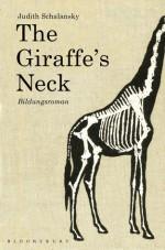 The Giraffe's Neck: A Novel - Judith Schalansky
