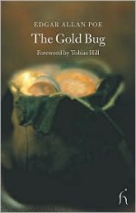 The Gold Bug - Edgar Allan Poe, Tobias Hill